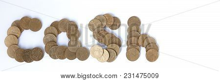 Word Of Coins On A White Background.