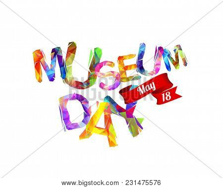 International Museum Day. May 18. Triangular Vector Letters