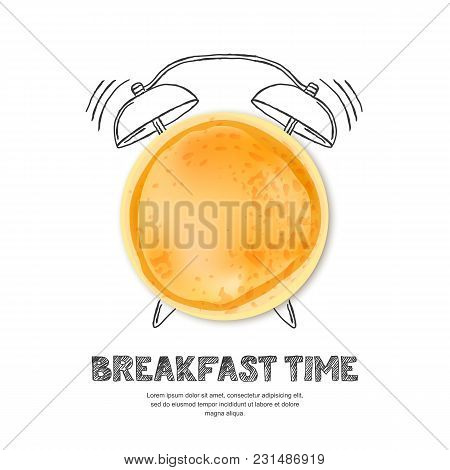 Pancake, Letters And Hand Drawn Watercolor Alarm Clock Isolated On White Background. Vector Design F