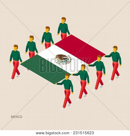 Eight People Hold Big Flag Of Mexico. 3d Isometric Standard Bearers. Mexican Sport Team. Simple Vect