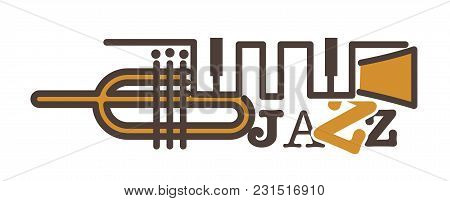 Jazz Promotional Emblem With Abstract Golden Pipe And Keys. Classic Musical Instruments Combined In