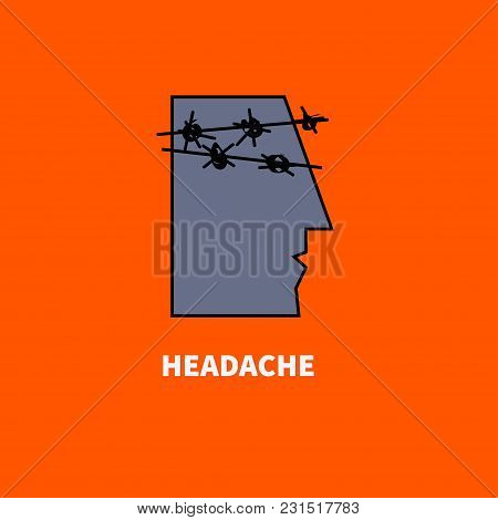 Metaphor Of Headache. Man With Barbed Wire On His Head. Vector Illustration