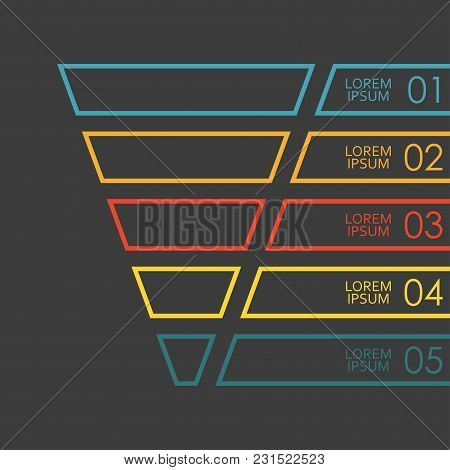 Funnel Outline Infographics Template. 5 Steps, Options Or Levels Funnel. Marketing, Sales And Busine