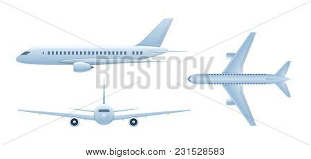 Modern Air Vehicles. Flying Airplane, Airliner. Passenger Plane In Different Angles Side View, Front