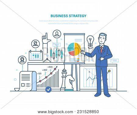Business Strategy, Job Plan. Time Management, Control, Organization, Optimization Work Time. Strateg