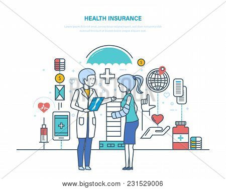 Health Insurance. Insurance Life And Accidents. Medical Care, Health Protection, Healthcare System,