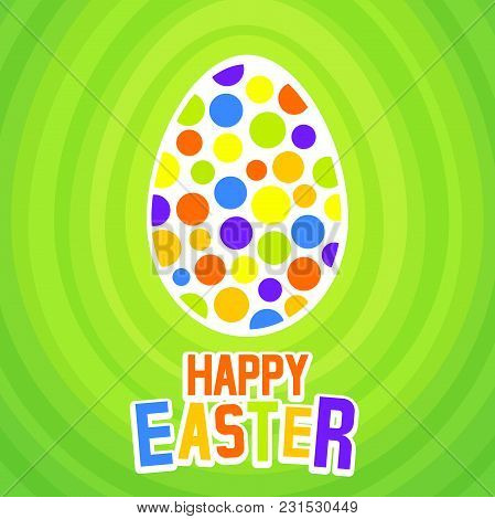 Cheerful Easter Background With The Festive Egg. Vector Illustration.