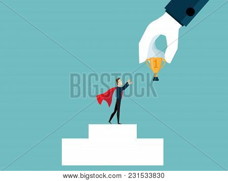 Illustration Of Big Hand Giving Gold Trophy To Businessman On Podium Business Success Concept