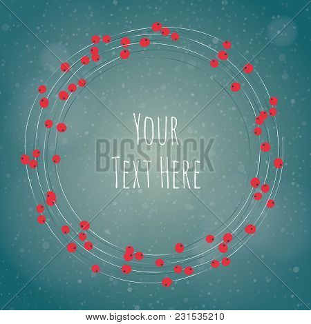 Vector Christmas Background With Stars And Rowan Berries In A Circle, Text Area