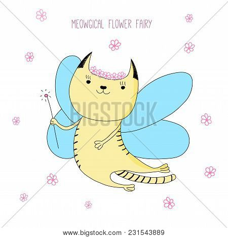 Hand Drawn Vector Doodle Of Cute Funny Fairy Cat With Wings And Magic Wand, With Text. Isolated Obje