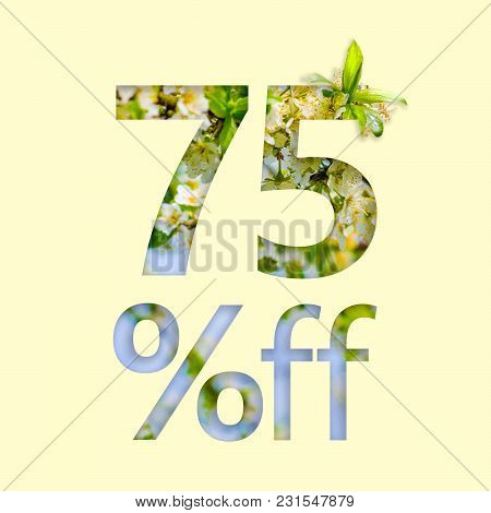 75% Off Discount. The Concept Of Spring Sale, Stylish Poster, Banner, Promotion, Ads.