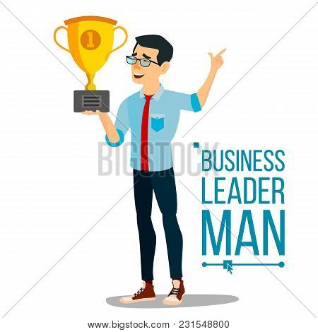 Attainment Concept Vector. Businessman Leader Holding Winner Golden Cup. Objective Attainment, Achie