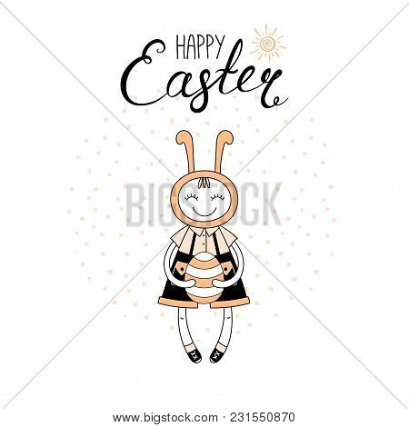 Hand Drawn Vector Illustration With Cute Cartoon Boy In Bunny Costume, Egg, Happy Easter Text. Isola