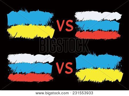 Conflict Between Ukraine And Russia. Rectangular Flags On Dark Background. Cold War Illustration