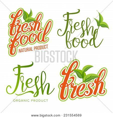 Fresh Food Sign Set Vector. Organic Food, Local Label, Fresh Stamp, Natural Food, Vegan, Product. He