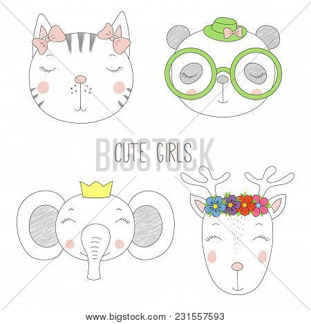Set Of Hand Drawn Cute Funny Portraits Of Cat, Panda, Reindeer, Elephant Girls With Flowers And Hats
