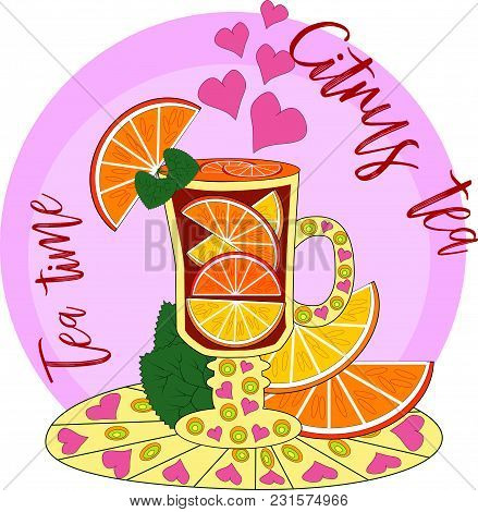 Citrus Tea, Cooked With Love. Glass With Mulled Wine, Hot Tea With Orange, Lemon, Citrus. Hand Drawn