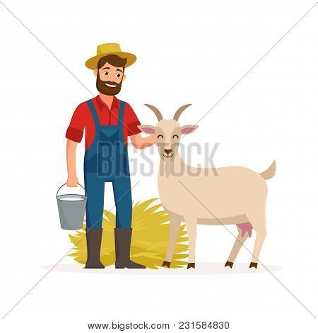 Farmer With Goat And Bucket With Goat Milk And Hay. Farming Concept Vector Illustration In Flat Desi