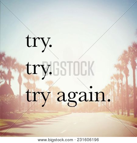 Quote - try try try again