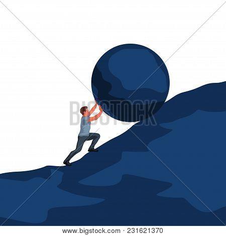 Illustration Of Man Pushing Up Hill Round Object On White Background
