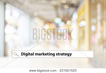 Digital Marketing Word On Search Bar Over Blur Background, Digital Marketing Concept, Businees And T