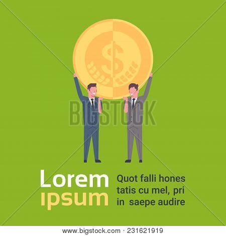 Two Business Men Holding Golden Dollar Coin, Financial Success Concept Flat Vector Illustration