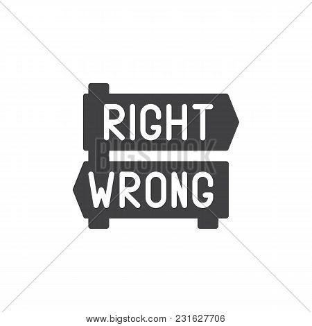 Right And Wrong Decision Arrows Signs Vector Icon. Filled Flat Sign For Mobile Concept And Web Desig