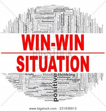 Win-win Situation Word Cloud. Creative Illustration Of Idea Word Lettering Typography . 3d Rendering