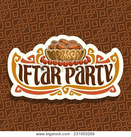 Vector Logo For Ramadan Iftar Party, Cut Paper Sign With Pile Of Islamic Fasting Food - Dried Dates