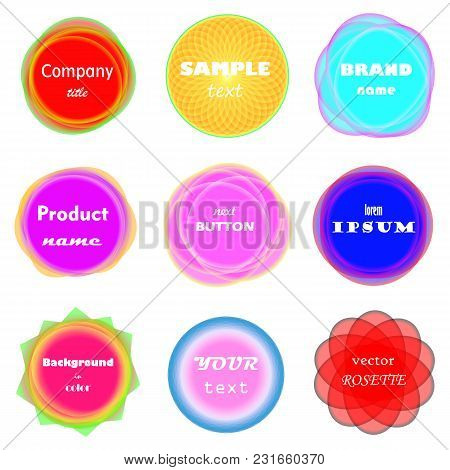 Abstract Set Of Vivid And Colorful Frames. Bright Design Elements, Round Shaped Banners, Circular La