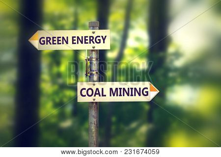 Green Energy Or Coal Mining Choice Concept