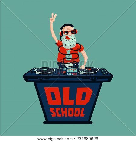 Senior Adult Dj Is Playing Music.old School Retro Party. Hip-hop Poster.