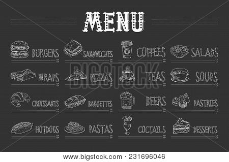 Cafe Menu With Food And Drinks On Chalkboard. Sketch Of Burger, Wrap, Croissant, Hot Dog, Sandwich,