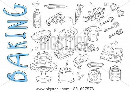 Set Of Hand Drawn Icons On Baking Theme. Various Cooking Ingredients And Kitchen Utensil. Delicious