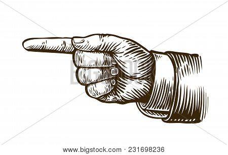 Pointing Hand Sketch. Forefinger, Index Finger. Vintage Retro Vector