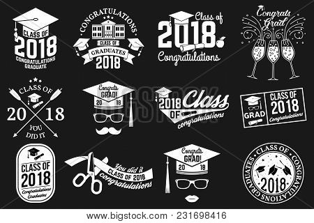 Set Of Vector Class Of 2018 Badges. Concept For Shirt, Print, Seal, Overlay Or Stamp, Greeting, Invi