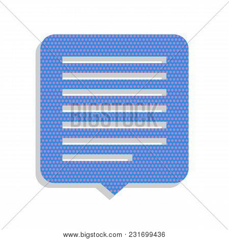 Text Message Sign Illustration. Vector. Neon Blue Icon With Cyclamen Polka Dots Pattern With Light G
