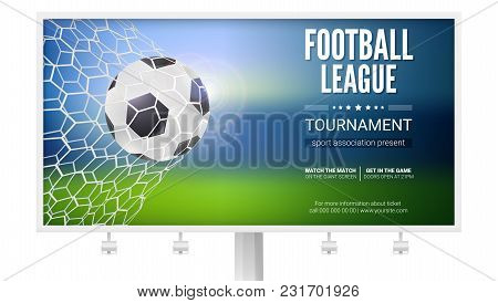 Billboard With Movement Of Football Ball. Game Moment With Goal, Ball In The Net, Mesh. Football Bal