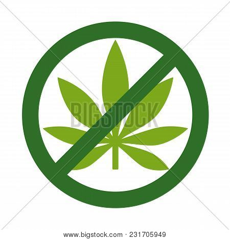 Marijuana Leaf With Forbidden Sign - No Drug. No To Marijuana. Cannabis Leaf Icon In Prohibition Gre