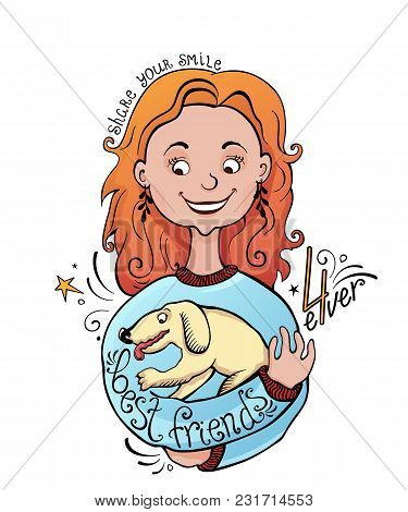 Girl With A Dog. Vector Illustration Cute Typographic Poster With A Girl, A Dog And  A Quote: Best F