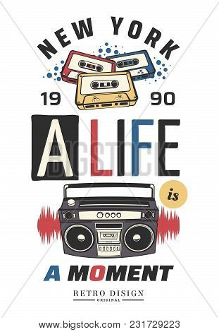 Typography Slogan With Tape Recorder, In 80s 90s Memphis Style Vector For T Shirt Printing, Graphic