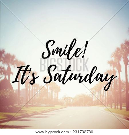Quote - Smile it's saturday
