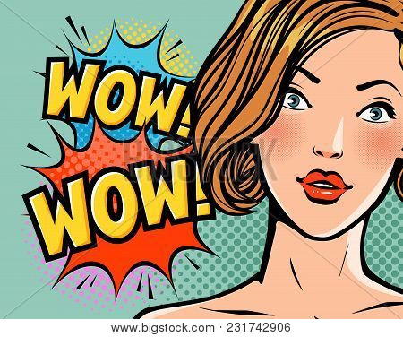 Wow, Surprised Beautiful Girl Or Young Woman. Beauty Concept. Pop Art Retro Comic Style. Cartoon Vec