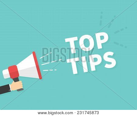 Male Hand Holding Megaphone With Top Tips Speech Bubble. Loudspeaker. Banner For Business, Marketing