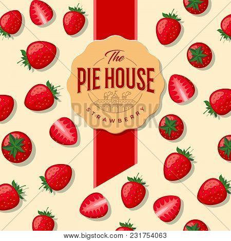 Pie House Packaging. Label For Pie. Strawberry Pattern.
