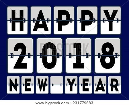Happy 2018 New Year Banner Illustration. Holiday Congratulation With Analog Boarding Font. Airport T