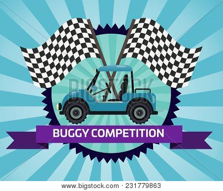 Buggy Rally Competition Banner With Checkered Flag Illustration. Outdoor Auto Ride, Extreme Terrain