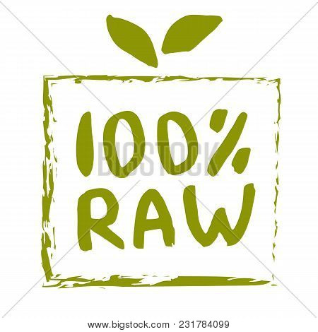 Raw Food Hand Drawn Label Isolated Illustration. Healthy Diet And Lifestyle Vegan Symbol. Raw Hand S