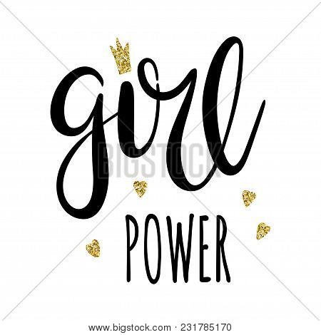Girl Power Lettering, Feminism Slogan. Black Inscription Suitable For T-shirts, Posters And Wall Art