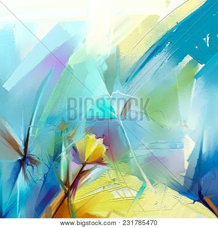 Abstract Colorful Oil Painting On Canvas. Semi- Abstract Image Of Flowers, In Yellow And Red With Bl